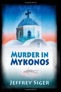 Murder in Mykonos - Jeffrey Siger