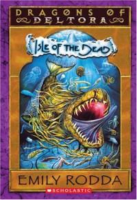 Isle of the Dead - Emily Rodda, Marc McBride