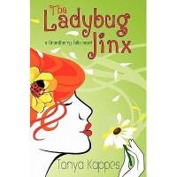 The Ladybug Jinx (Grandberry Falls, #1) - Tonya Kappes