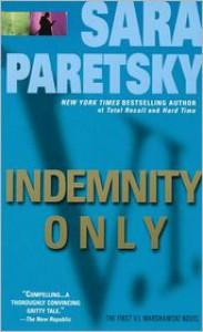 Indemnity Only (V. I. Warshawski Series #1) -