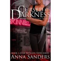 Cursed by Darkness (Befallen Tides, #1) - Anna Sanders