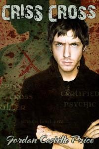 Criss Cross (PsyCop #2) - Jordan Castillo Price