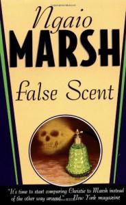 False Scent - Ngaio Marsh