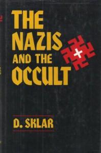 The Nazis & the Occult - Dusty Sklar
