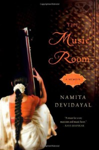 The Music Room: A Memoir - Namita Devidayal