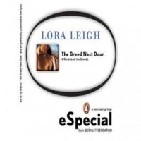 The Breed Next Door (Breeds, #6) - Lora Leigh