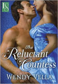 The Reluctant Countess - Wendy Vella