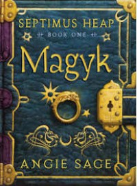 Magyk (Septimus Heap, #1) - Angie Sage
