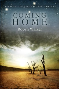 Coming Home - Robyn Walker
