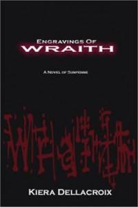 Engravings of Wraith - Kiera Dellacroix