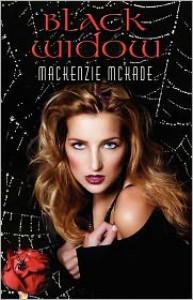 Black Widow - Mackenzie McKade