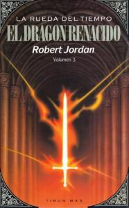 El dragón renacido - Robert Jordan