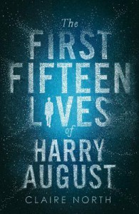The First Fifteen Lives of Harry August (Audio) - Claire North