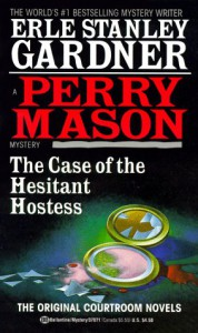 The Case of the Hesitant Hostess - Erle Stanley Gardner
