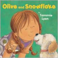 Olive and Snowflake - Tammie Speer Lyon