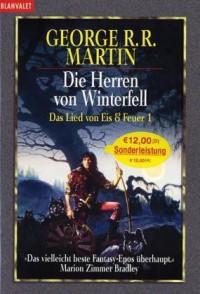 Das Lied von Eis und Feuer 01: Die Herren von Winterfell - George R.R. Martin