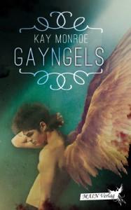 Gayngels: eine Gay - Fantasy - Romance - Kay Monroe