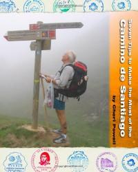 Seven Tips to Make the Most of the Camino de Santiago - Cheri Powell