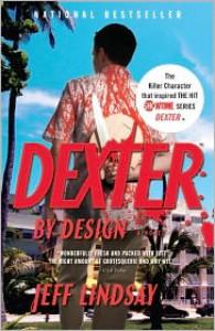 Dexter by Design (Dexter Series #4) - Jeff Lindsay