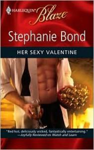 Her Sexy Valentine - Stephanie Bond