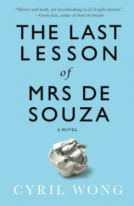 The Last Lesson of Mrs de Souza - Cyril Wong
