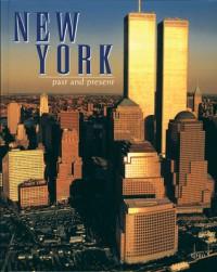 New York Past and Present - Constanza Poli, Costanza Poli