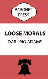 Loose Morals - Darling Adams
