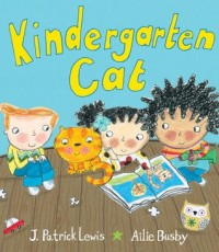 Kindergarten Cat - J. Patrick Lewis, Ailie Busby