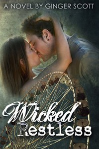 Wicked Restless (Harper Boys Book 2) - Ginger Scott