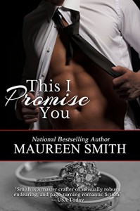 This I Promise You (Wolf Pack Book 8) - Maureen Smith