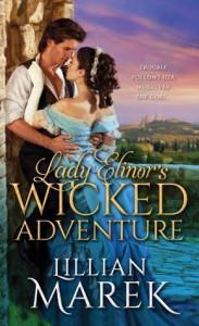 Lady Elinor's Wicked Adventures - Lillian Marek