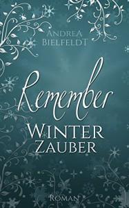 REMEMBER Winterzauber - Andrea Bielfeldt