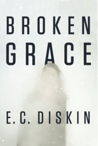 Broken Grace - E.C. Diskin