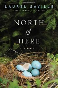 North of Here - Laurel Saville