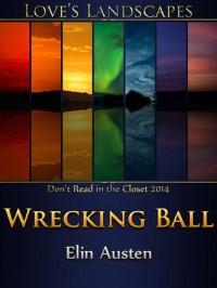 Wrecking Ball - Elin Austen