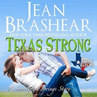 Texas Strong (The Gallaghers of Sweetgrass Springs #8) - Eric G. Dove, Jean Brashear