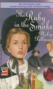 The Ruby in the Smoke - Philip Pullman