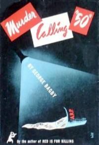 """Murder Calling """"50"""" - George Bagby"""