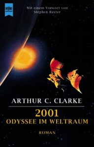 2001. Odyssee Im Weltraum - Arthur C. Clarke