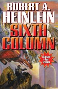 Sixth Column - Robert A. Heinlein