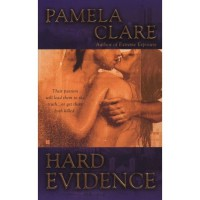 Hard Evidence (I-Team, #2) - Pamela Clare