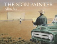 The Sign Painter - Allen Say
