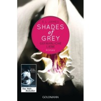 Gefährliche Liebe (Shades of Grey, #2) - E.L. James