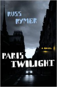 Paris Twilight - Russ Rymer
