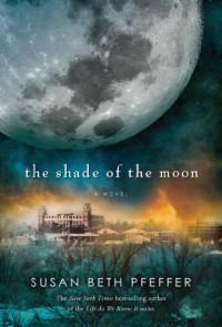 The Shade of the Moon - Susan Beth Pfeffer