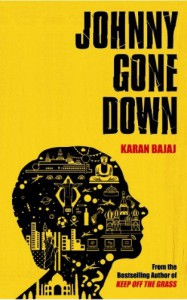 Johnny Gone Down - Karan Bajaj