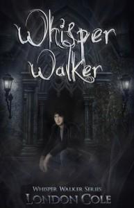 Whisper Walker (Whisper Walker Series #1) - London Cole
