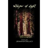 Whisper of Light - Jennifer DeLucy