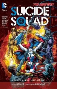 Suicide Squad, Vol. 2: Basilisk Rising - Adam Glass, Fernando Dagnino