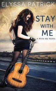 Stay with Me - Elyssa Patrick